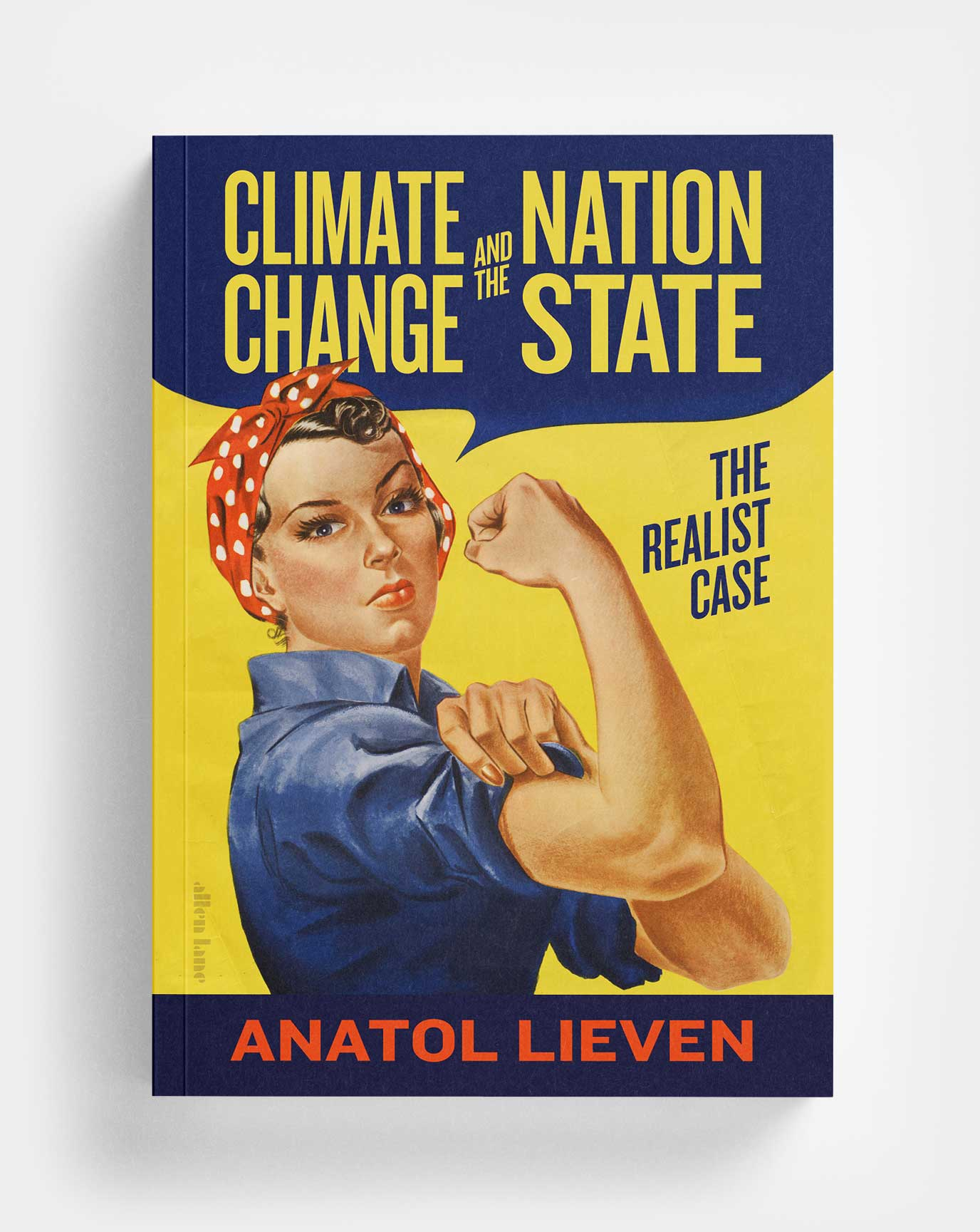 Climate Change and the Nation State: The Realist Case